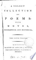 A select collection of poems: with notes [by J. Nichols].