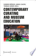 Contemporary Curating and Museum Education