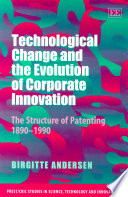 Review Technological Change and the Evolution of Corporate Innovation