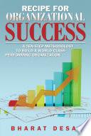 Recipe for Organizational Success