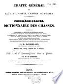 Traité général des eaux et forêts, chasses et pêches