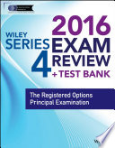 Wiley Series 4 Exam Review 2016   Test Bank