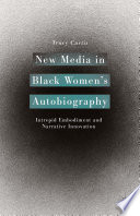 New Media in Black Women's Autobiography