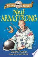 History Heroes  Neil Armstrong