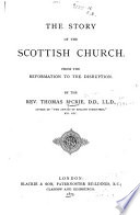 The Story Of The Scottish Church : ...