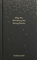 On Marrying the Wrong Person and Other Lessons