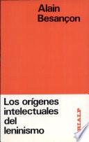 Los origenes intelectuales del leninismo