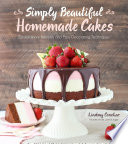 Simply Beautiful Homemade Cakes : in simply beautiful homemade cakes, lindsay conchar...