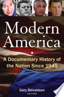 Modern America  A Documentary History of the Nation Since 1945