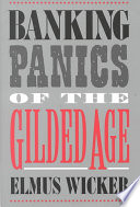 Banking Panics of the Gilded Age