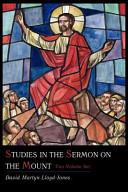 Studies in the Sermon on the Mount  Two Volume Set