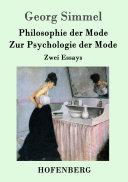 Philosophie der Mode / Zur Psychologie der Mode