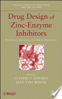 Drug Design of Zinc-Enzyme Inhibitors