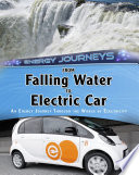 From Falling Water To Electric Car