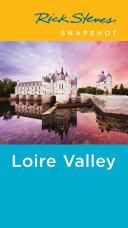 Rick Steves Snapshot Loire Valley