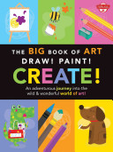The Big Book of Art  Draw  Paint  Create