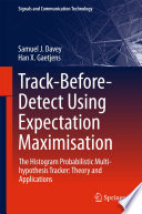 Track Before Detect Using Expectation Maximisation
