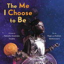 Book The Me I Choose to Be