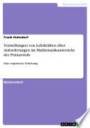Vorstellungen von Lehrkräften über Anforderungen im Mathematikunterricht der Primarstufe