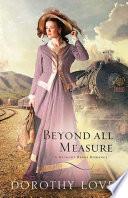 Beyond All Measure Book PDF