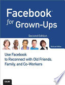 Facebook for Grown ups