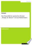 """Das Frauenbild im spanischen Roman """"Tiempo de silencio"""" von Luis Martin-Santos"""