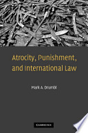 Atrocity  Punishment  and International Law