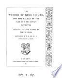 The Wooing Of King Sigurd, And The Ballad Of The Page And The King's Daughter, Tr. By E. Cook : ...
