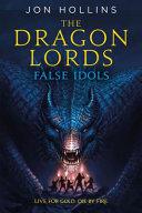 The Dragon Lords  False Idols
