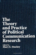 The Theory and Practice of Political Communication Research