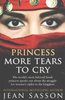 Princess: More Tears To Cry : book by jean sasson and...