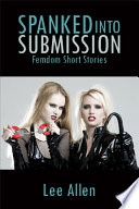 Spanked Into Submission