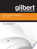 Gilbert Law Summaries on Community Property  18th