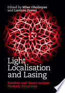 Light Localisation And Lasing : students and researchers in optics, photonics...
