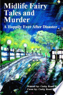 Midlife Fairy Tales and Murder  A Happily Ever After Disaster