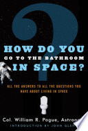 How Do You Go To The Bathroom In Space