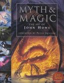 Myth And Magic : fantasy covers, calendars and exhibition paintings, with...
