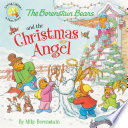 The Berenstain Bears and the Christmas Angel