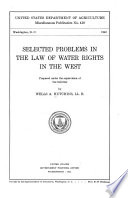 Selected Problems In The Law Of Water Rights In The West