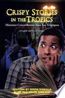 Crispy Stories in the Tropics  Histoires Croustillantes Sous Les Tropiques