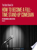 The Best Book On How To Become A Full Time Stand up Comedian