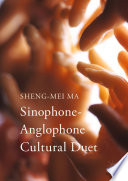 Sinophone Anglophone Cultural Duet