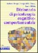 Dizionario di psicoterapia cognitivo-comportamentale