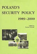 Poland s Security Policy 1989 2000