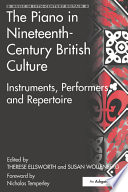 The Piano in Nineteenth Century British Culture