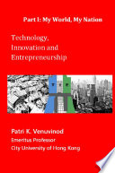 Technology  Innovation and Entrepreneurship Part I  My World  My Nation