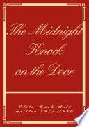 The Midnight Knock On The Door : ...