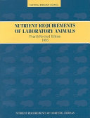 Nutrient Requirements of Laboratory Animals,