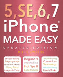 IPhone 5  SE  6 and 7 Made Easy