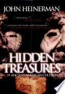 Hidden Treasures Of Ancient American Cultures